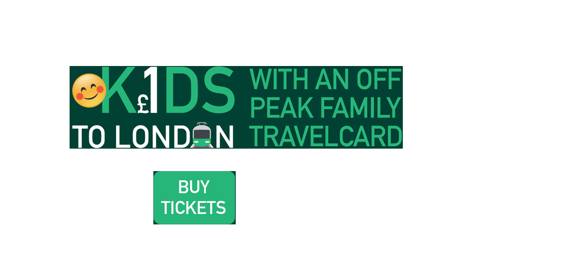 Kids to London for £1 with off-peak family travel card - Buy Tickets