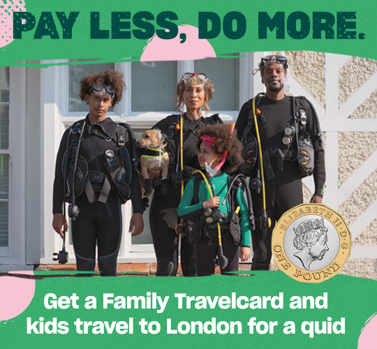 Get a Family Travelcard and kids travel to London for a quid