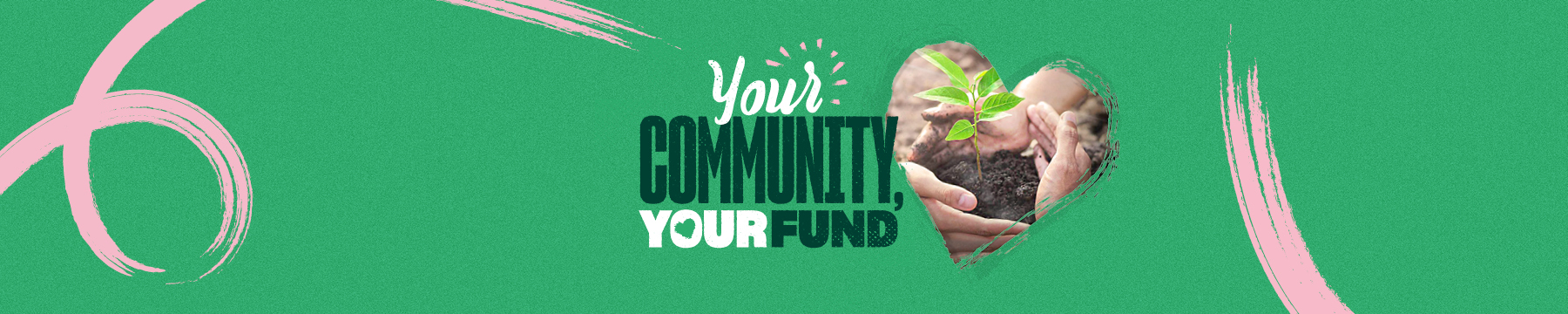 Your community, your fund inner website banner.