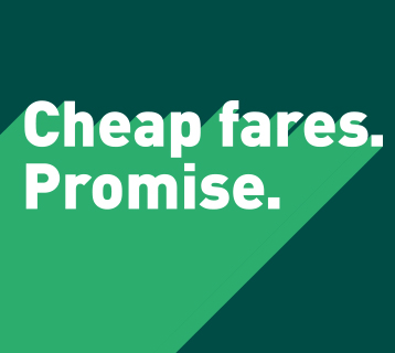 Cheap fares. Promise